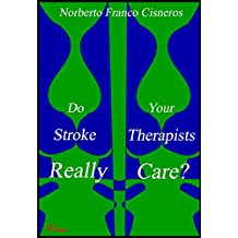 Do Your Stroke Therapists Really Care?