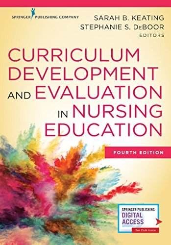 Curriculum Development and Evaluation in Nursing Education by Springer Publishing Company
