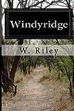 Windyridge, W. Riley, 1499161581