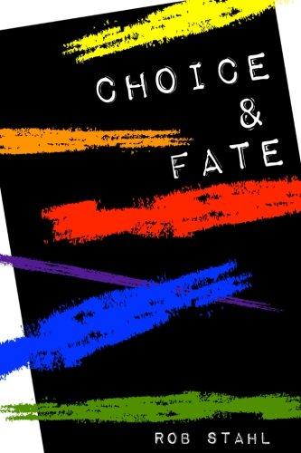 Choice & Fate