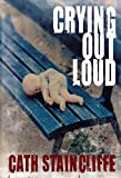 Crying Out Loud (Sal Kilkenny Mysteries)