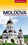 Moldova: Mit Chisinau, Bessarabien und Transdnestrien