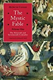 The Mystic Fable, Volume One: The Sixteenth and Seventeenth Centuries (Religion and Postmodernism)