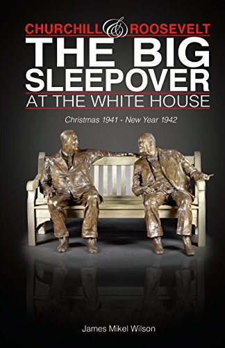 Churchill and Roosevelt: The Big Sleepover at the White House: Christmas 1941-New Year - People Big Head