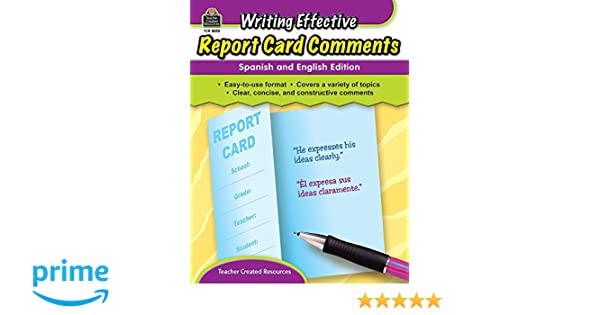 writing effective report card comments spanish and english edition