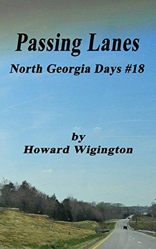 Passing Lanes (North Georgia Days Book 18) by [Wigington, Howard]