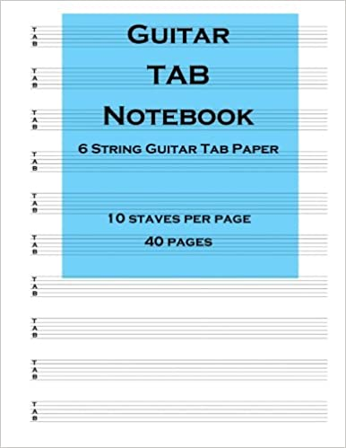 Guitar Tab Notebook: 6 string guitar TAB paper: Amazon co uk