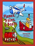 img - for Planes, Trains, & Boats Coloring Book book / textbook / text book
