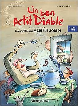 Marlène Jobert - Un Bon Petit Diable: D'après La Comtesse De Ségur