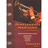 Northeastern Music Mariachi-Simplemente Trumpet Book 1 (Book and CD)