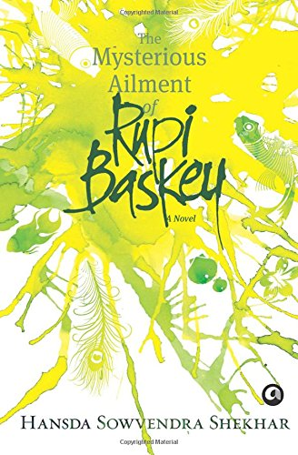 The Mysterious Ailment of Rupi Baskey PDF