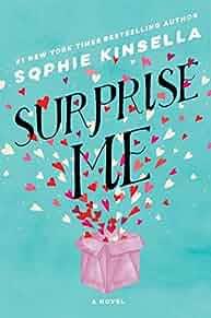 Surprise me : : a novel