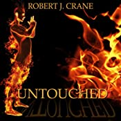 Untouched: The Girl in the Box, Book 2   Robert J. Crane