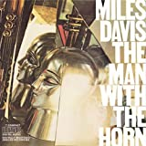 Man With the Horn by Davis, Miles (1990-10-25)