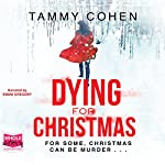 Dying for Christmas | Tammy Cohen