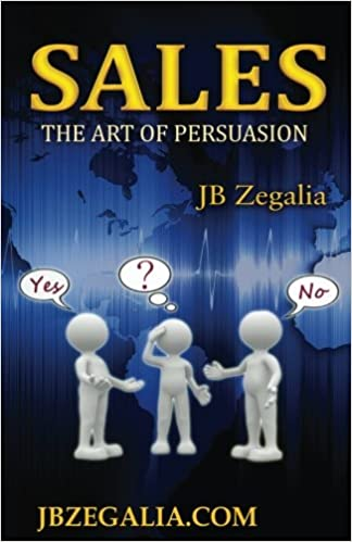 Sales: The Art of Persuassion