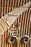 A Cardboard Door, Larry Bierman, 1481974742