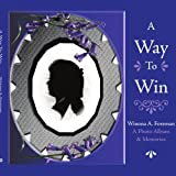 A Way to Win, Winona A. Foreman, 1434305805