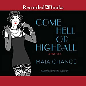 Come Hell or Highball Audiobook