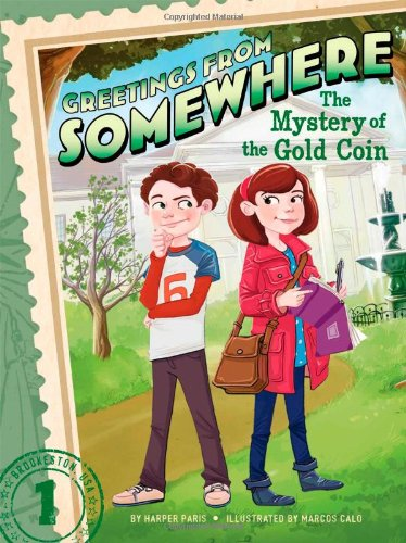 The Mystery of the Gold Coin (Greetings from - Somewhere Series Greetings From