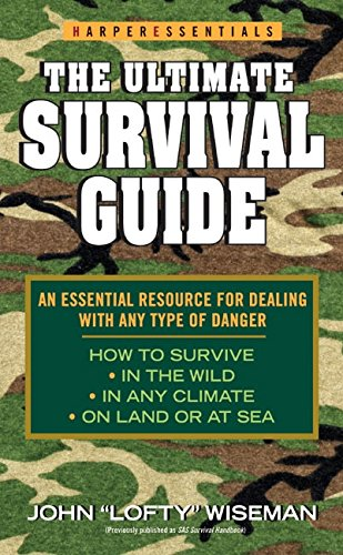 The Ultimate Survival Guide (HarperEssentials) (Survival Guide Ultimate)