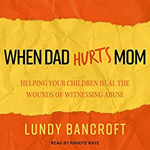 When Dad Hurts Mom Audiobook