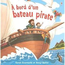 A bord d'un bateau pirate