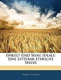 Epiktet und Seine Ideale, Robert Renner, 114450225X