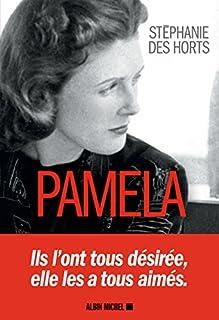 Pamela, Des Horts, Stéphanie