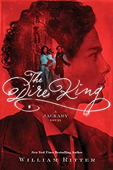 The Dire King: A Jackaby Novel by [Ritter, William]