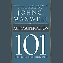 Autosuperacion 101 [Self-Improvement 101]