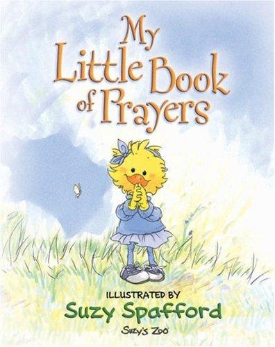 My Little Book of Prayers (Suzy's Zoo)