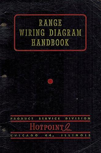 hotpoint range wiring diagram handbook product service division rh amazon com