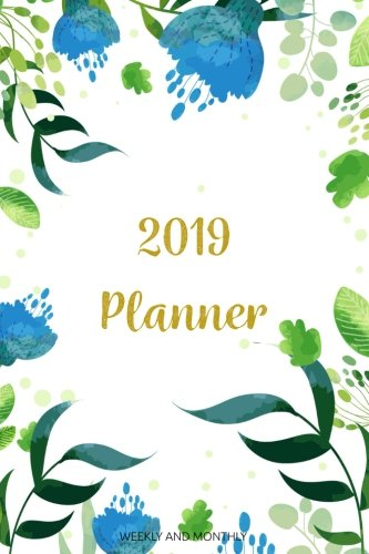 2019 Planner Weekly And Monthly: Daily Weekly And Monthly Planner | 365 Daily 52 Week Planners Calendar Schedule Organizer Appointment Notebook, ... Cover (Academic Planner 2018-2019) (Volume 2)