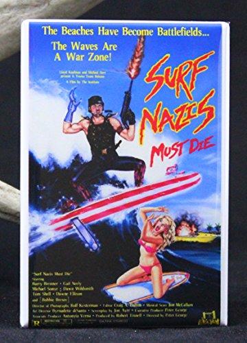 Surf Nazis Must Die Refrigerator Magnet.