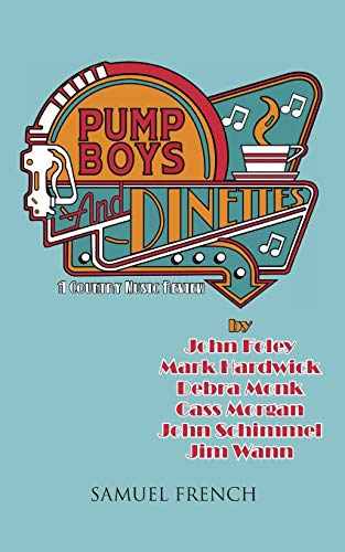 (Pump Boys and Dinettes)