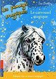 Les poneys magiques n° 5<br /> Le carrousel magique