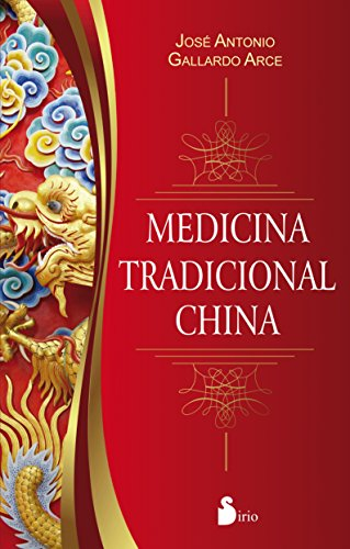 Medicina tradicional china (Spanish Edition)