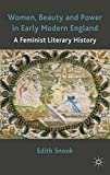 img - for Women, Beauty and Power in Early Modern England: A Feminist Literary History by E. Snook (2011-04-15) book / textbook / text book