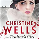 The Traitor's Girl Audiobook by Christine Wells Narrated by Jennifer Vuletic