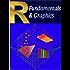 R Fundamentals & Graphics: Volume 1 (English Edition)