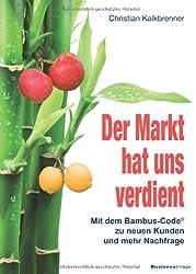 Der Markt hat uns verdient: Mit dem Bambus-Code zu neuen Kunden und mehr Nachfrage