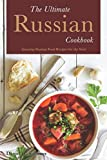 The Ultimate Russian Cookbook%3A Amazing...