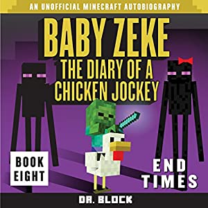 Baby Zeke: End Times Audiobook