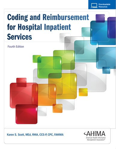 Coding and Reimbursement for Hospital Inpatient Services, Fourth Edition