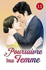 Poursuivre ma femme 11: Je lui souhaite la mort (French Edition) Kindle Edition