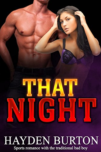 THAT NIGHT: Sport romance books (bad boy romance) (contemporary christian fiction)(western romance)