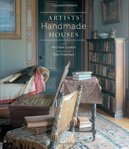 Artists' Handmade Houses by Freeman, Don, Gotkin, Michael O. (2011) Hardcover