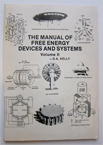 Free Energy Devices >> The Manual Of Free Energy Devices And Systems Volume Ii D A