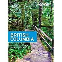 Moon British Columbia: Including the Alaska Highway